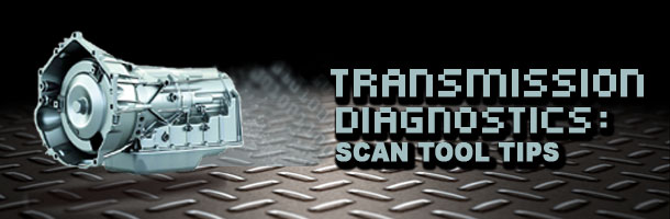 Automatic Transmission Diagnostics Scan Tool Tips Avi