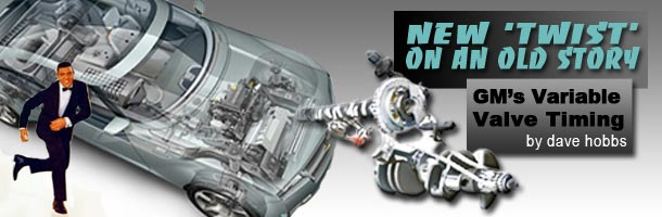 New Twist on an Old Story: GMs Variable Valve Timing - AVI OnDemand