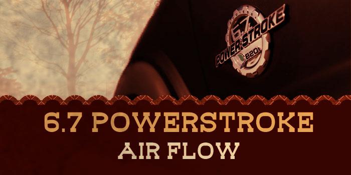 PowerStroke Air Flow