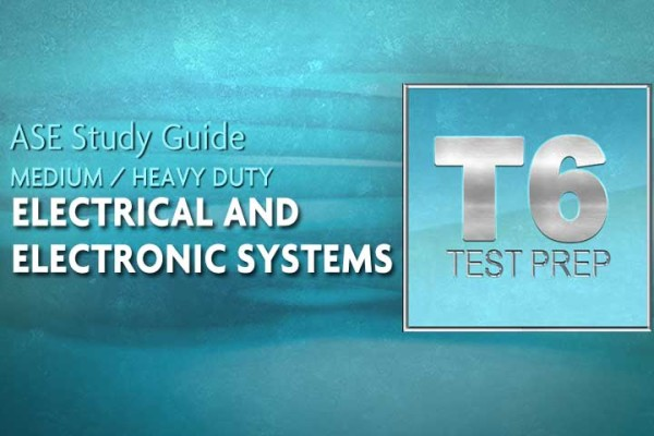 ASE-T6-Heavy-Duty-Electrical_Electronic-Systems_WEB_TN