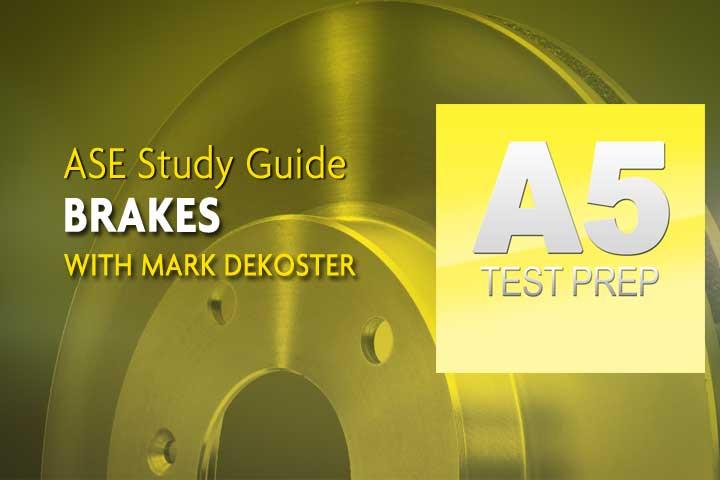 Ase A5 Test Prep Study Guide Automotivelight Truck Brakes Avi