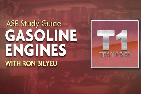 ASE-T-1-Gasoline-Engines_Ron-Bilyue