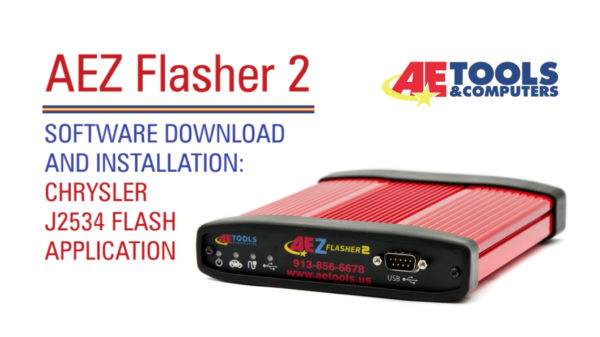 AET-027_AEZ Flasher 2: Software Download and Installation – Chrysler J2534  Flash Application