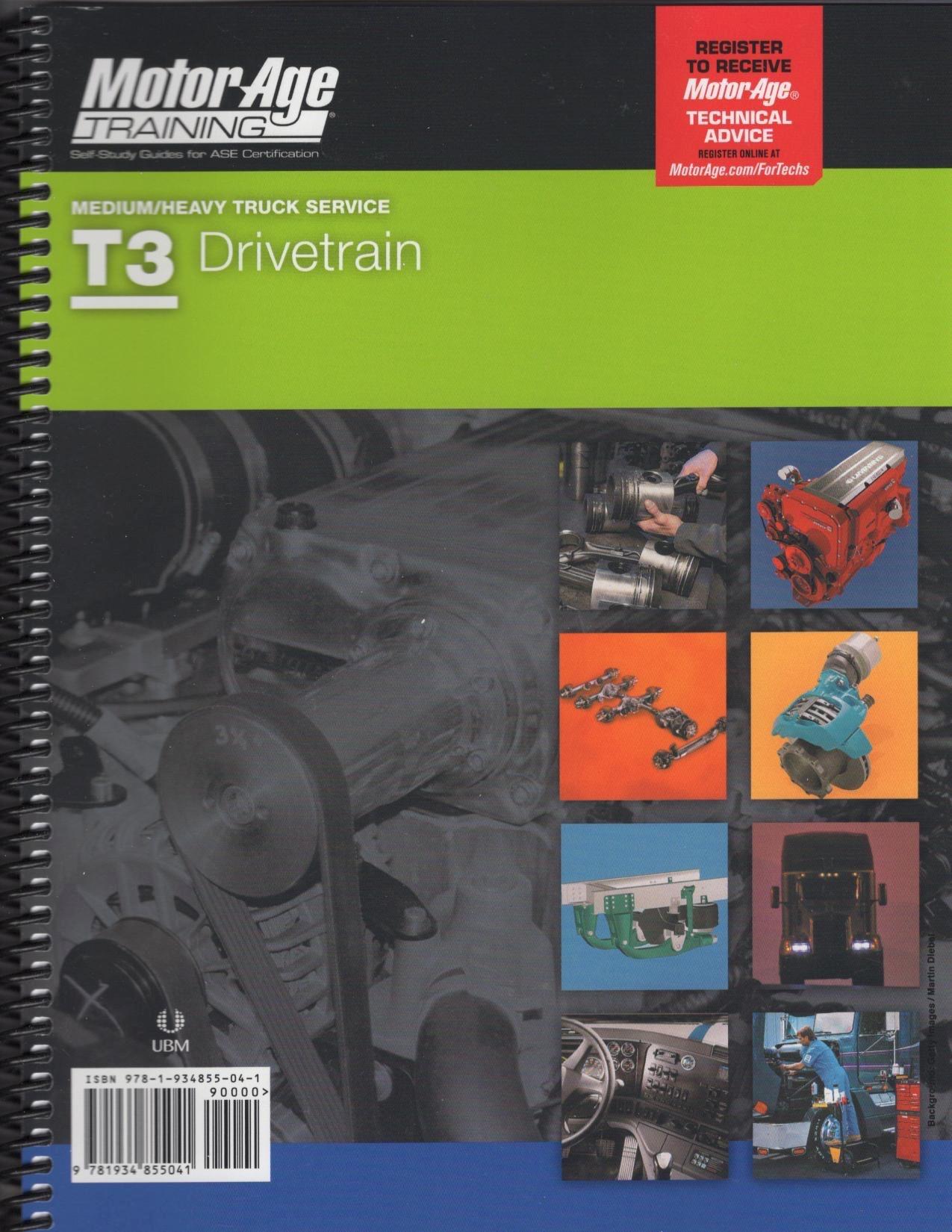 ASE T3 Test Prep Study Guide   Medium/Heavy Truck Drivetrain