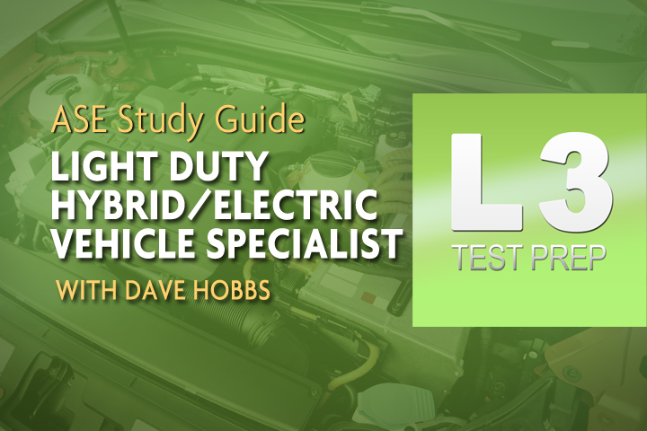 Ase L3 Hybridelectric Vehicle Specialist With Dave Hobbs Avi Ondemand